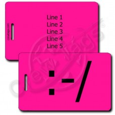 PERONALIZED WRY EMOTICON LUGGAGE TAG :-/  NEON PINK